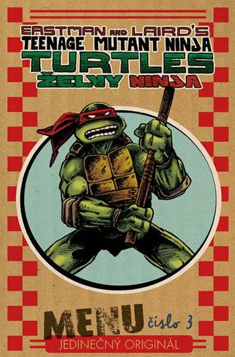 Želvy Ninja - Menu číslo 3 - Eastman Kevin, Laird Peter
