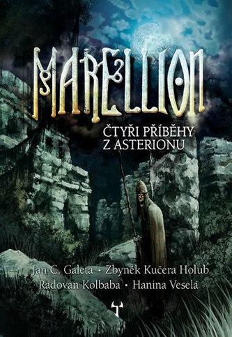 Marellion - Čtyři příběhy z Asterionu