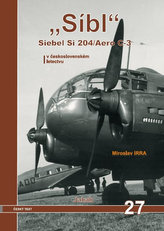 """Síbl"" Siebel Si 204/Aero C-3 v československém letectvu"