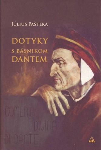 Dotyky s básnikom Dantem