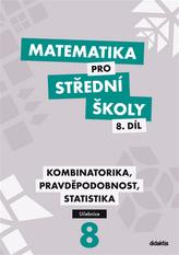 Matematika pro střední školy 8.díl Učebnice