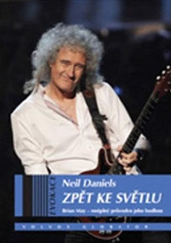 Zpět ke světlu - Brian May - neúplný průvodce jeho hudbou - Neil Daniels