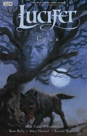 Lucifer 9 - Crux - Carey Mike, Gross Peter