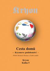 Kryon 5 - Cesta domů
