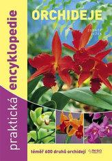 Orchideje - Praktická encyklopedie - téměř 600 druhů orchidejí - 5.vydání