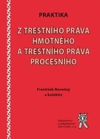 Praktika z trestního práva hmotného a trestního práva procesního