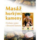Masáž horkými kameny - Učebnice práce s lávovými kameny