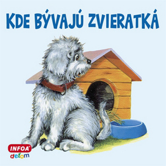 Kde bývajú zvieratká
