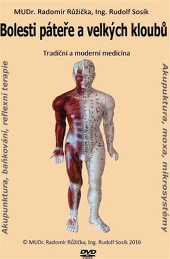 Bolesti páteře a velkých kloubů 1 - Radomír Růžička