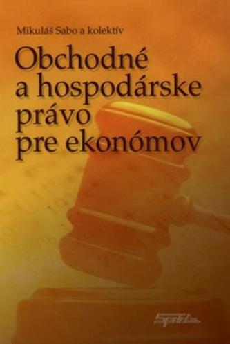 Obchodné a hospodárske právo pre ekonómov