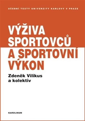 Výživa sportovců a sportovní výkon