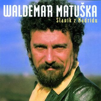 Slavík z Madridu 2CD - Waldemar Matuška