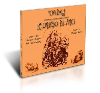 Pohádky - Leonardo Da Vinci - vypráví: Gabriela Fillipi a Michal Malátný - Audio 1CDMP3 - Karez Milada