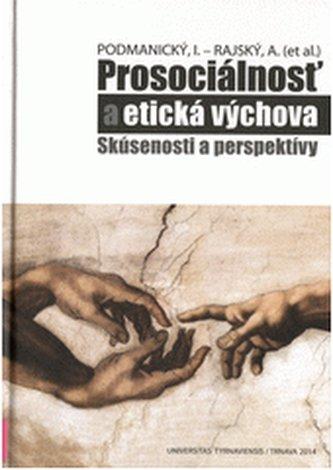 Prosociálnosť a etická výchova