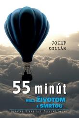 55 minút medzi životom a smrťou