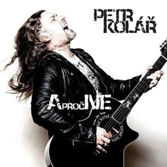 A proč ne - CD - Kolář Petr
