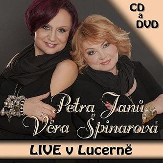 LIVE v Lucerně - 2 CD - Janů Petra, Špinarová Věra,