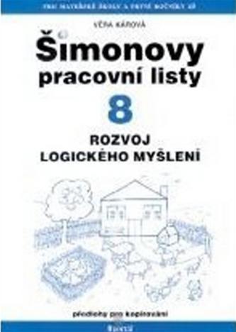 Šimonovy pracovní listy 08 - Rozvoj logického myšlení - Věra Kárová
