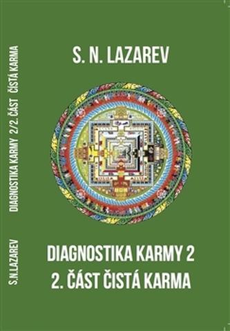 Diagnostika karmy 2 /2. část - S.N. Lazarev