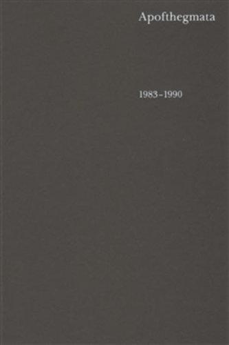 Apofthegmata 1983–1990
