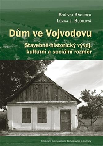Dům ve Vojvodovu - Lenka Jakoubková Budilová