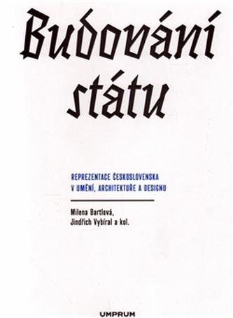 Budování státu / Building a State
