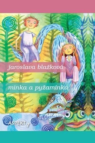 Minka a pyžaminka - Jaroslava Blažková