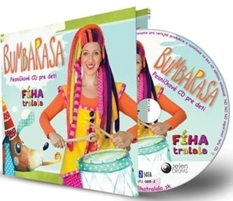 Fíha tralala - Bumbarasa - Pesničkové CD pre deti