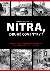 Nitra, druhé Coventry?