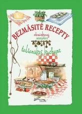 Bezmäsité recepty talianskej kuchyne