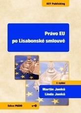 Právo EU po Lisabonské smlouvě - 2. vydání