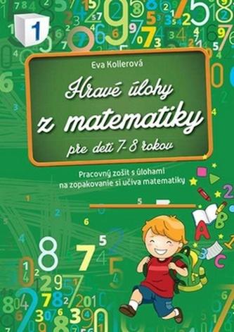 Hravé úlohy z matematiky pre deti 7-8 rokov