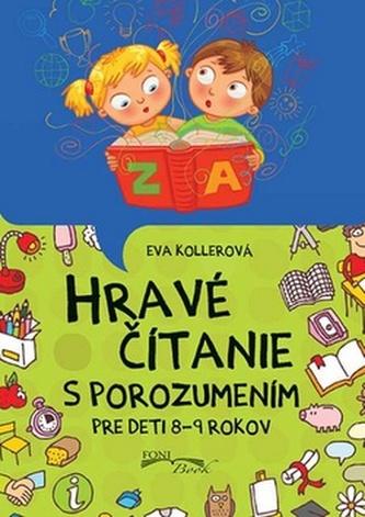 Hravé čítanie s porozumením - Eva Kollerová