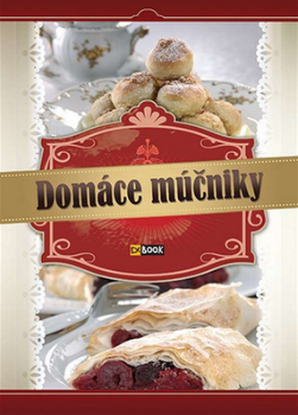Domáce múčniky