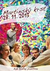 Hiraxova prednáška a martinský krst z 28. 11. 2013