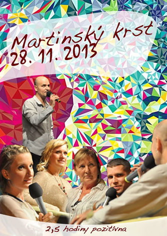 Martinský krst z 28. 11. 2013 - DVD - Baričák Pavel Hirax