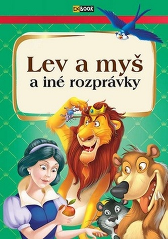 Lev a myš a iné rozprávky - Kolektív autorov