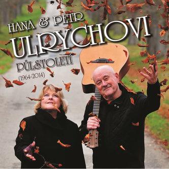 Hana a Petr Ulrychovi - Půlstoletí 3CD