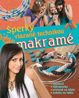 Šperky viazané technikou makramé - Anna Schneiderová