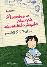 Precvičme si pravopis slovenského jazyka