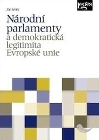 Národní parlamenty a demokratická legitimita Evropské unie
