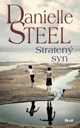 Stratený syn - Danielle Steelová