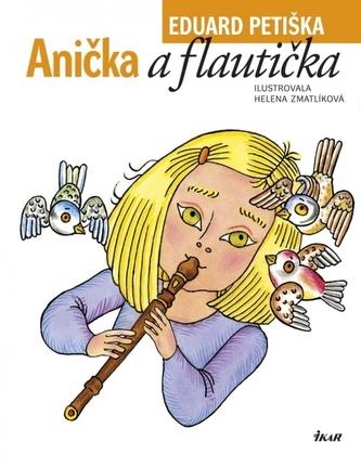 Anička a flautička - Eduard Petiška