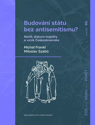 Budování státu bez antisemitismu?