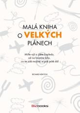 Malá kniha o velkých plánech
