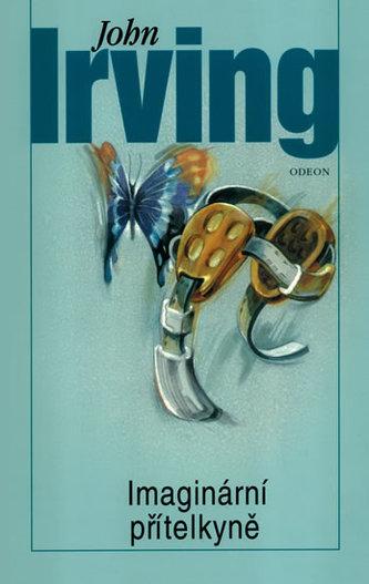 Imaginární přítelkyně - John Irving