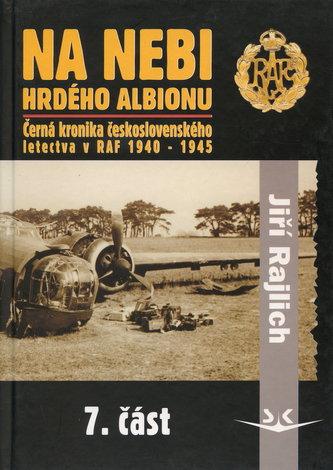 Na nebi hrdého Albionu 7.část - Jiří Rajlich