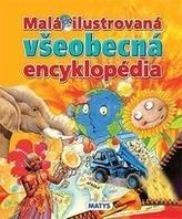 Malá ilustrovaná všeobecná encyklopédia