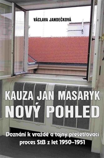 Kauza Jan Masaryk - Nový pohled