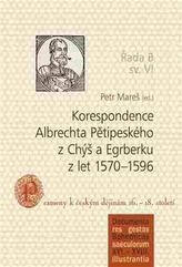 Korespondence Albrechta Pětipeského z Chýš a Egrberku z let 1570–1596
